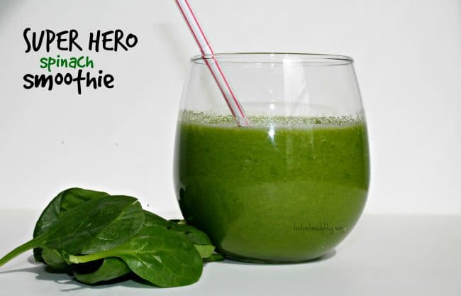 ... this spinach smoothie a super hero spinach smoothie well i ll tell you