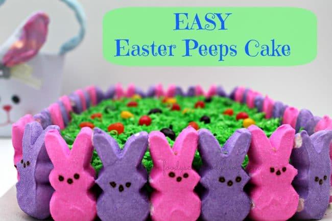 Easy Easter Peeps Cake  Foody Schmoody Blog  Foody Schmoody Blog