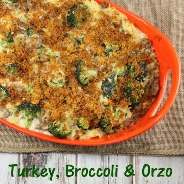 Turkey Broccoli and Orzo Casserole