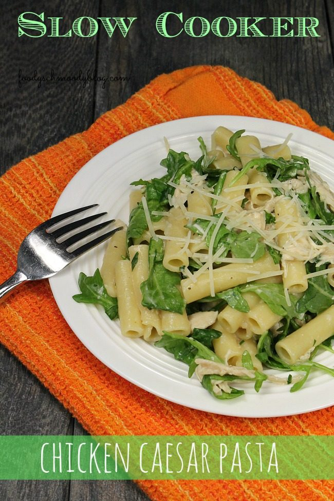 Slow Cooker Chicken Caesar Pasta – I've taken my popular recipe ...