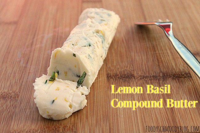 lemon basil compound butter