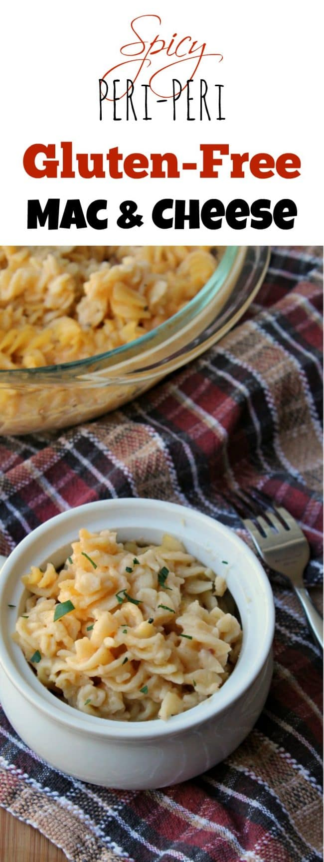 Spicy PERi-PERi Gluten Free Mac and Cheese - Foody Schmoody Blog ...