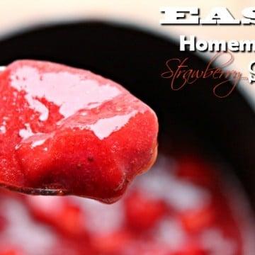 Easy Homemade Strawberry Sauce