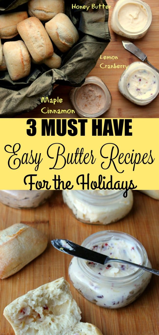 3 Easy MUST HAVE Butter Recipes For The Holidays by FoodySchmoodyBlog.com