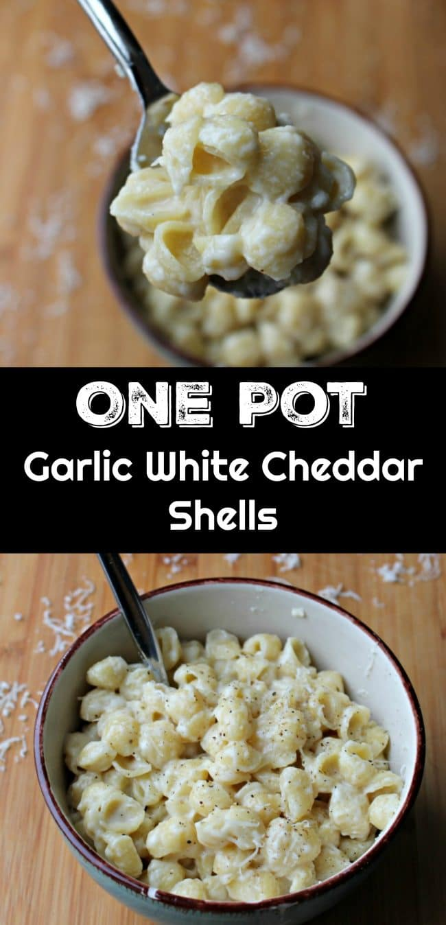 One Pot Garlic White Cheddar Shells Foody Schmoody Blog