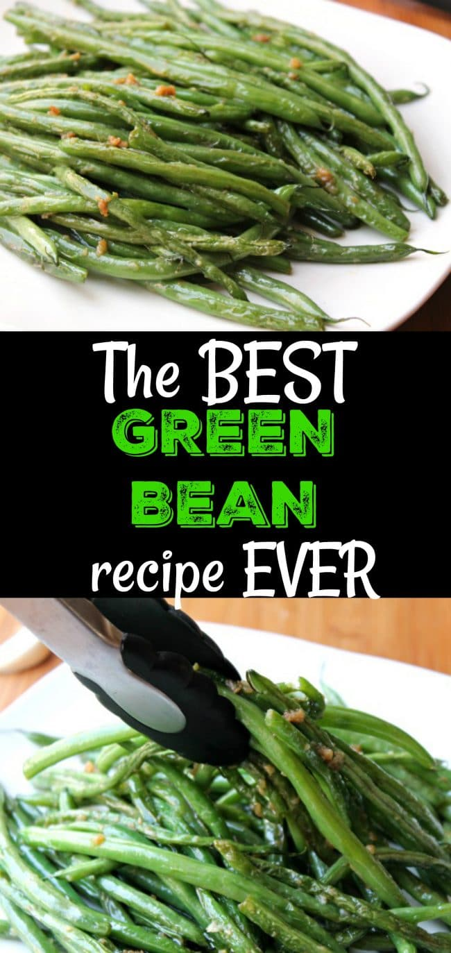 The BEST Green Bean Recipe EVER - seriously