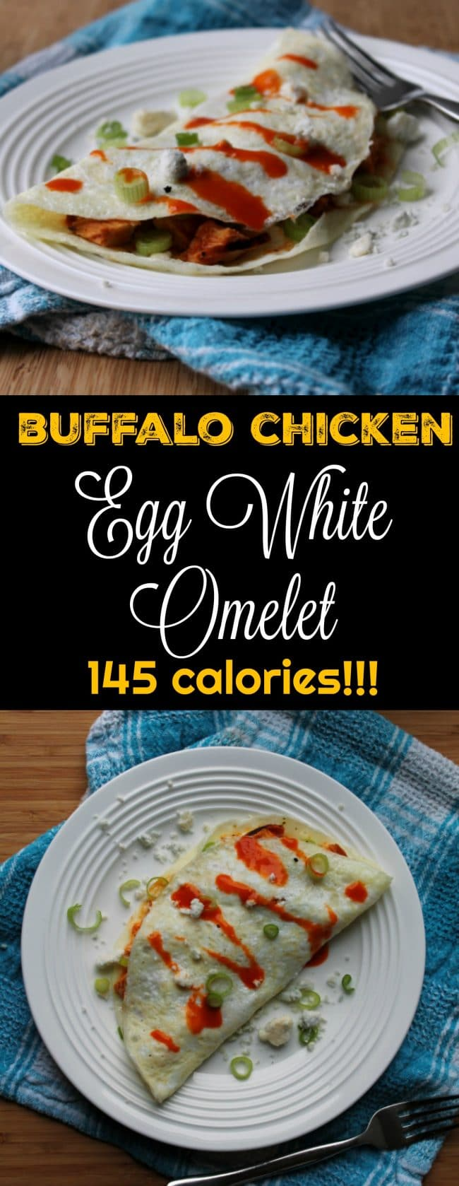 Buffalo Chicken Egg White Omelet only 145 calories