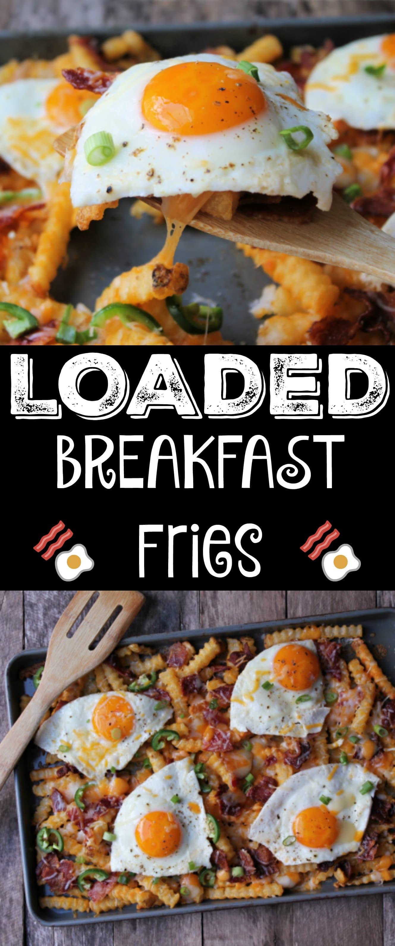 Loaded Breakfast Fries