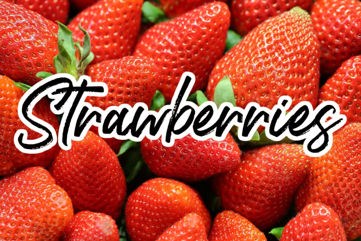 close up of strawberries with text overlay